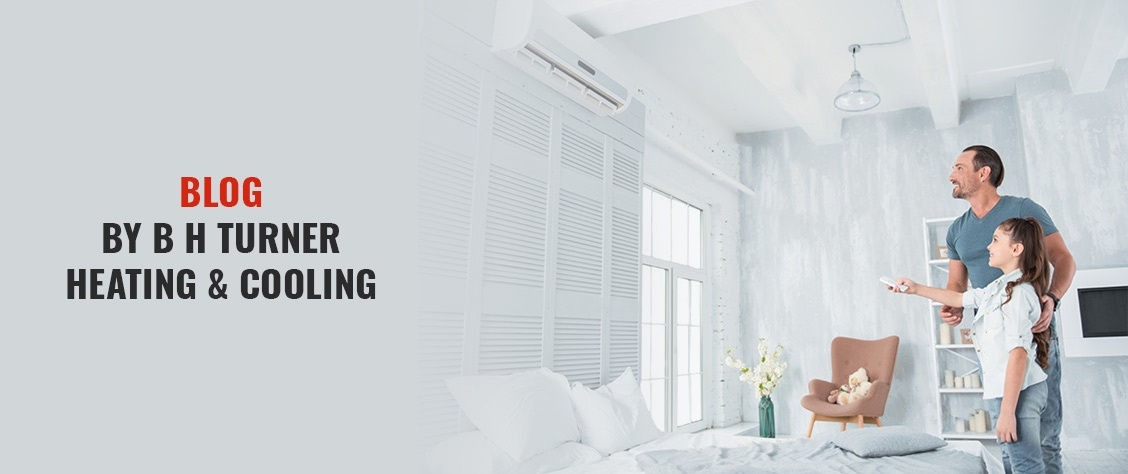 Blog by B H Turner Heating & Cooling